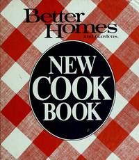 Better Homes and Gardens New Cook Book by Bh; G - Hardcover - 1982 - from Your Online Bookstore and Biblio.com