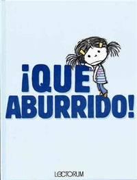 Que aburrido! (Spanish Edition)