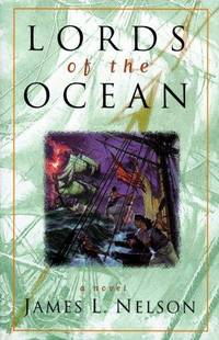 LORDS OF THE OCEAN - Revolution at Sea Saga - Book Four