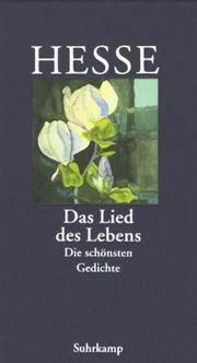 Das Lied des Lebens: Die schönsten Gedichte.