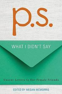 P.S.: What I Didn't Say