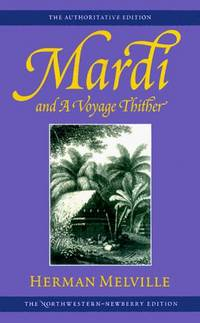 Mardi, and A Voyage Thither