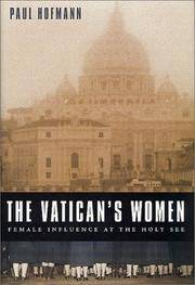 The Vatican's Women: Female Influence at the Holy See by Paul Hofmann - from Books and More by the Rowe (SKU: 20-3BH0312274904)