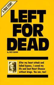 Left for Dead [Paperback] Dick Quinn