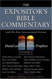 THE EXPOSITOR'S BIBLE COMMENTARY : Volume 7, Daniel -Minor Prophets