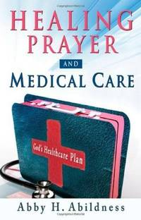 Healing Prayer and Medical Care
