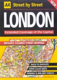 LONDON : STREET BY STREET : EXTENDED COVERAGE OF THE CAPITAL