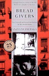 Bread Givers: A Novel