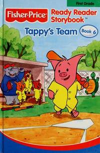Tappy's Team, Fisher Price Ready Reader Storybook, 1st Grade,Book 6