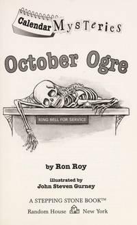 CALENDAR MYSTERIES : OCTOBER OGRE