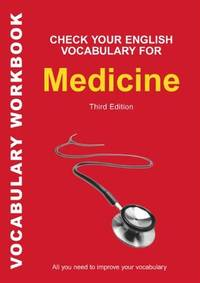 Check Your English Vocabulary for Medicine: All you need to improve your vocabulary (Check Your...