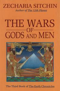 image of The Wars of Gods and Men (Book III) (Earth Chronicles, Book 3)
