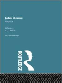 image of John Donne: The Critical Heritage: Volume II
