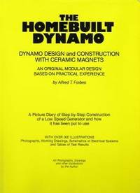 The Home Built Dynamo, dynamo design and construction with ceramic magnets