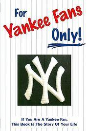 For Yankee Fans Only