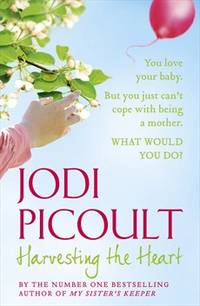 Harvesting the Heart by Jodi Picoult - Paperback - 2011-06-01 - from Books Express and Biblio.co.uk