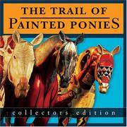 image of The Trail of Painted Ponies, Collectors Edition