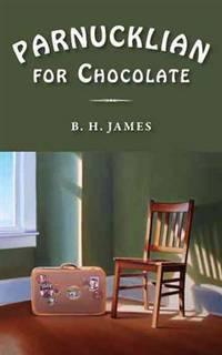 PARNUCKLIAN FOR CHOCOLATE