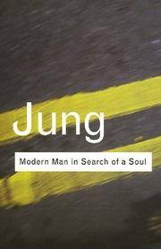 Modern Man in Search of a Soul (Routledge Classics) (Volume 67)
