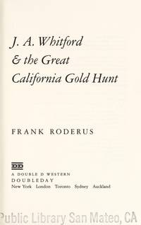 J.A. WHITFORD & THE GREAT CALIFORNIA GOLD HUNT (A Double D Western) Roderus, Frank