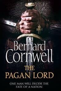 The Pagan Lord (The Last Kingdom Book 7)