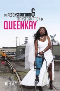 The Reconstruction and Transformation of QueenKay