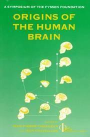 ORIGINS OF THE HUMAN BRAIN.