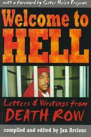 Welcome to Hell: Letters & Writings from Death Row (Criminal Justice)