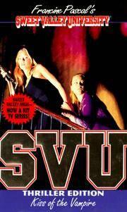 Kiss of the Vampire (Sweet Valley University(R))
