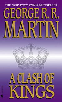A Clash of Kings (A Song of Ice and Fire, Book 2) by  George R. R Martin - Paperback - from AUSSIEWORLDBOOKS and Biblio.com