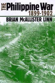 The Philippine War, 1899-1902 by  Brian McAllister Linn - Hardcover - 2000 - from Bananafish Books and Biblio.com