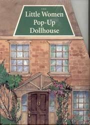 The Little Women Pop-Up Dollhouse. Includes five paper dolls