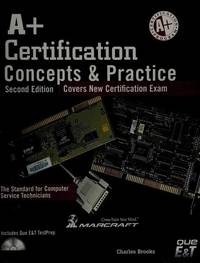 A+ Certification Concepts & Practice