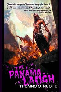 The  Panama Laugh by Thomas Roche - Paperback - Signed First Edition - 2011 - from Borderlands Books and Biblio.com
