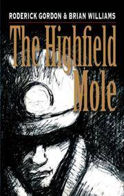 Highfield Mole, The