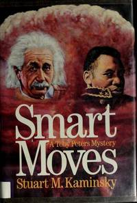 Smart Moves: A Toby Peters Mystery (Thomas Dunne Book)