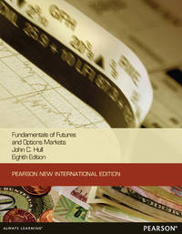 image of Fundamentals of Futures and Options Markets:Pearson New International Edition