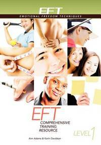 EFT Level 1 Comprehensive Training Resource by  Karin  Ann; Davidson - Paperback - from JVG-Books LLC and Biblio.com