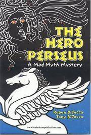 The Hero Perseus: Mad Myth Mystery Series