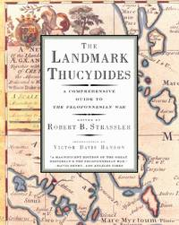 Landmark Thucydides : A Comprehensive Guide to the Peloponnesian War