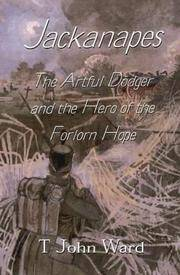 JACKANAPES: The Artful Dodger and the Hero of Forlorn Hope. [Author SIGNED copy.]