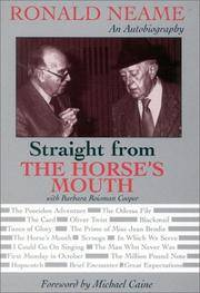 Straight from the Horse's Mouth: Ronald Neame: An Autobiography