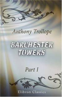 image of Barchester Towers: Part 1