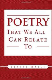 Poetry That We All Can Relate To