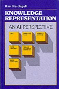 Knowledge Representation An AI Perspective by  Han Reichgelt - First Edition; First Printing - 1991 - from Zane W. Gray BOOKSELLERS (SKU: 4060)