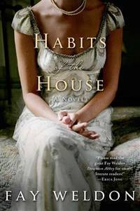 Habits of the House: A Novel