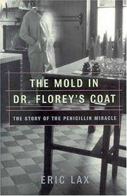 image of The Mold in Dr. Florey's Coat: