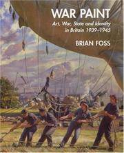 War Paint Art, War, State and Identity in Britain, 1939-1945