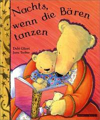 Nachts, wenn die Bären tanzen by  Jutta Treiber  Debi and Treiber - First edition. - 2000 - from Burlingame Library Foundation Booksales and Biblio.com