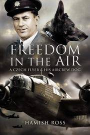 Freedom in the Air: A Czech Flyer & His Aircrew Dog